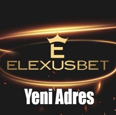 Elexusbet Yeni Adres