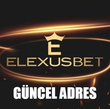 Elexusbet Güncel Adres