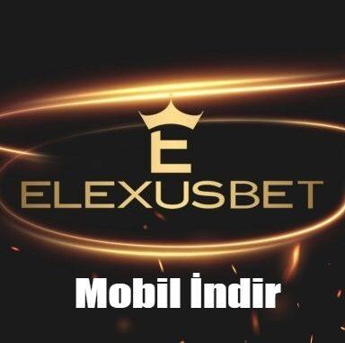 Elexusbet Mobil İndir